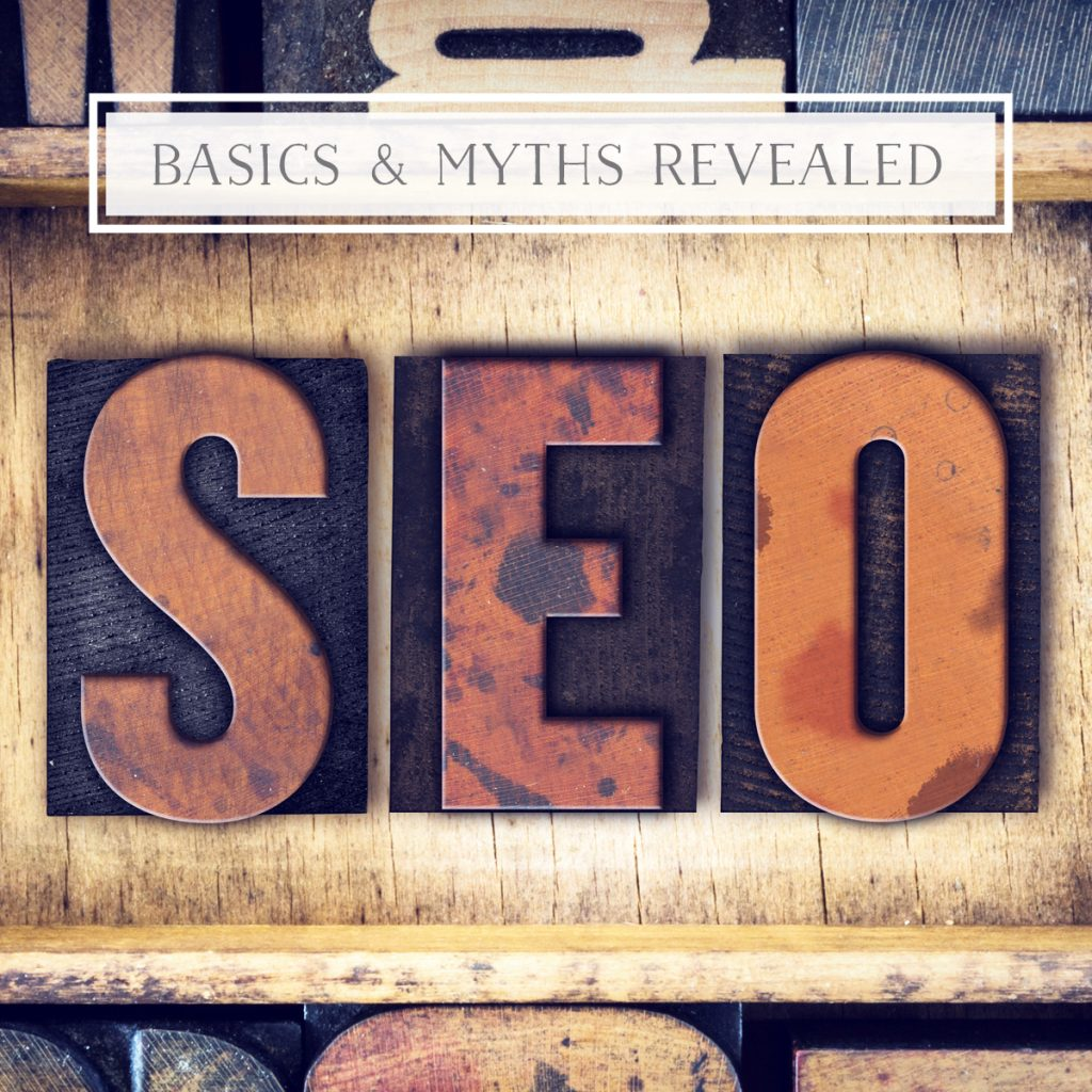 SEO Basics + Most Common Myths: Revealed