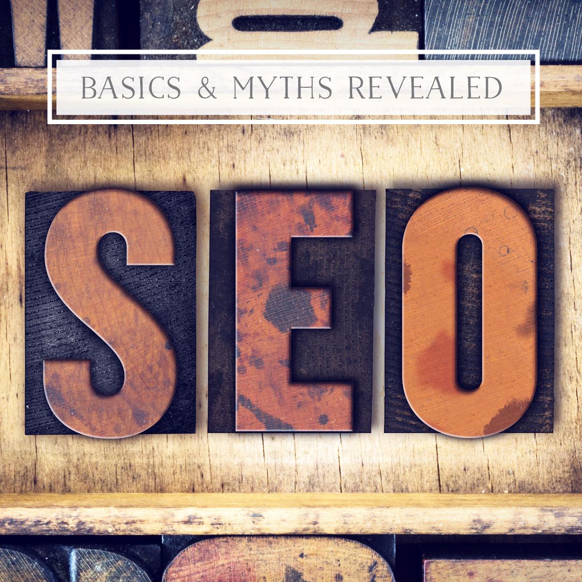 Search Engine Optimization basics and myths revealed