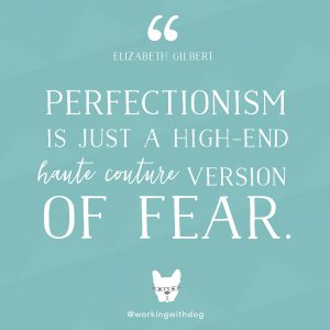 quote_gilbert_perfectionism