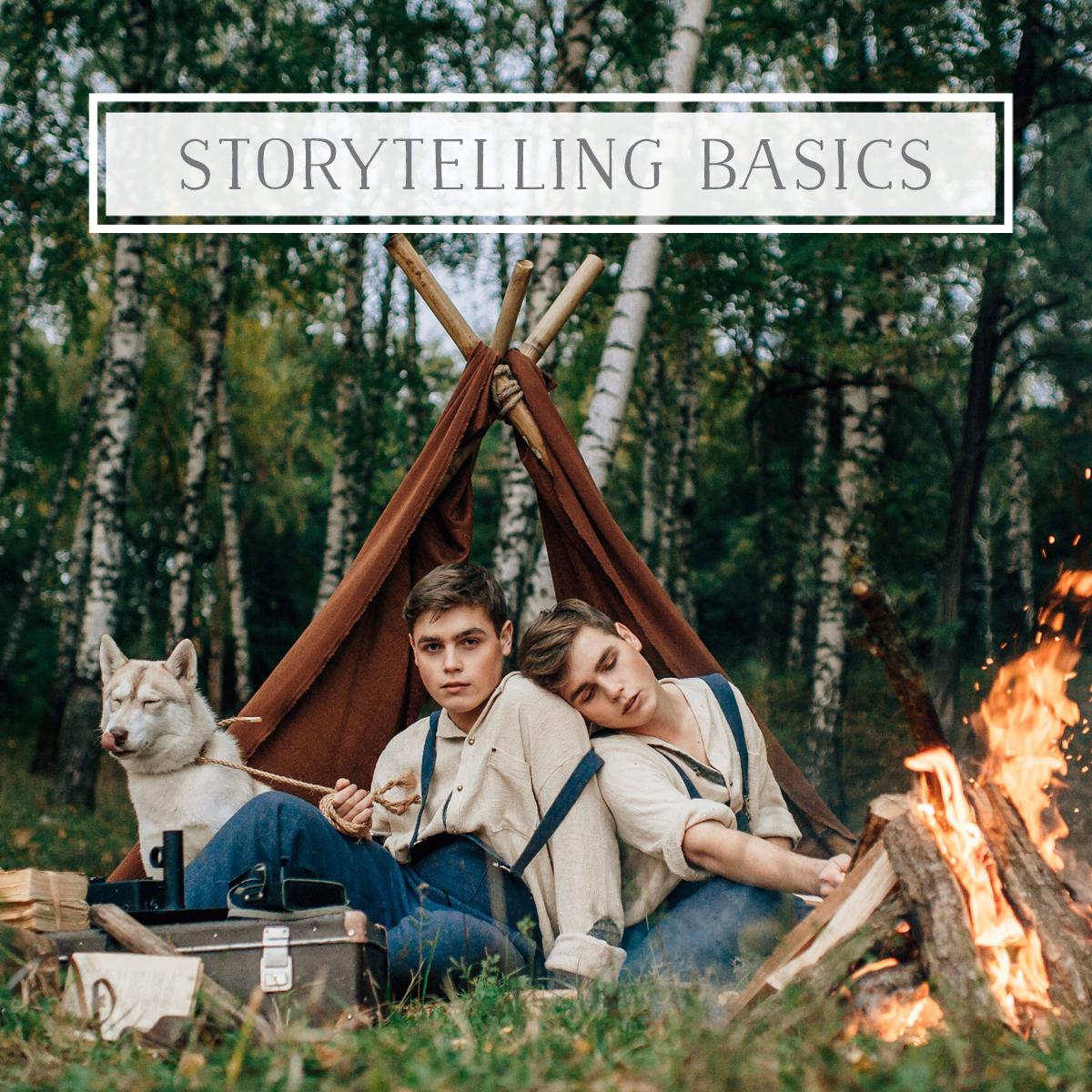 Storytelling Basics
