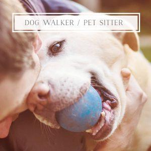 Dog walker Pet Sitter