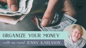 Getting your money organized with Jenny Karlsson