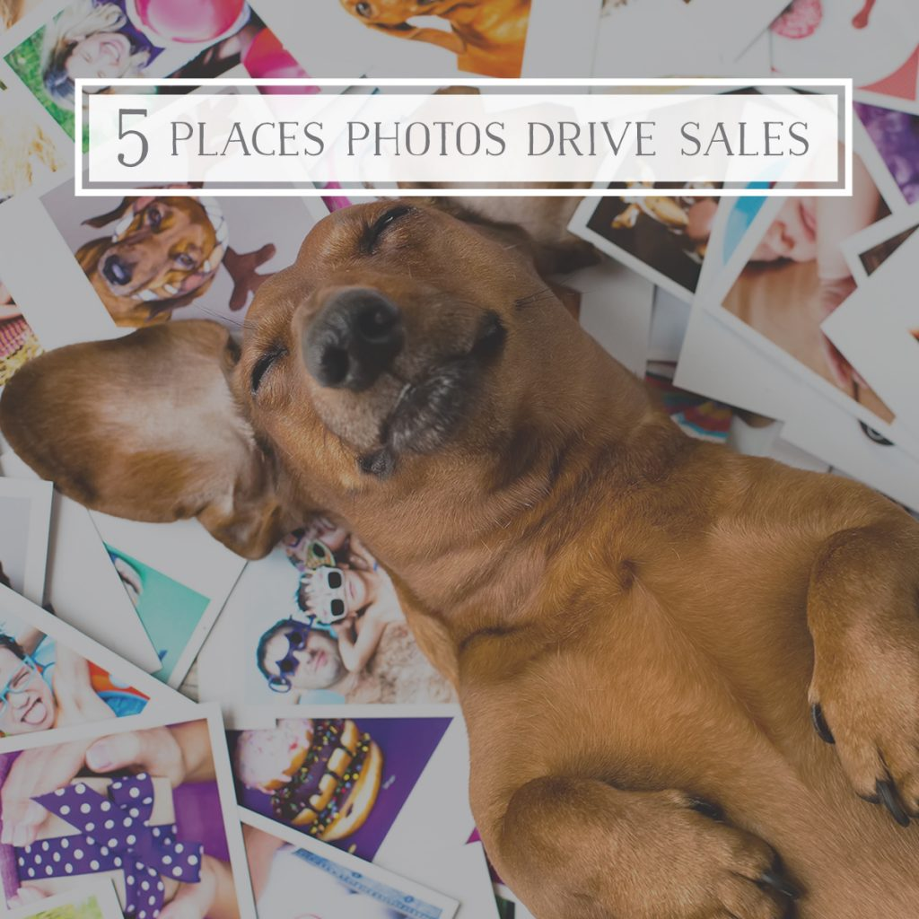 5 Places Photography Drives Sales
