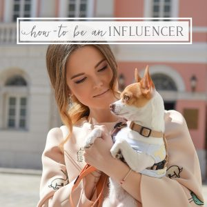 What is a Pet Influencer & How Do I Become One?