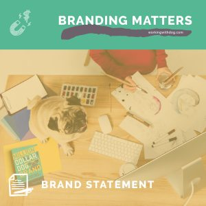 Creating Your Brand Statement