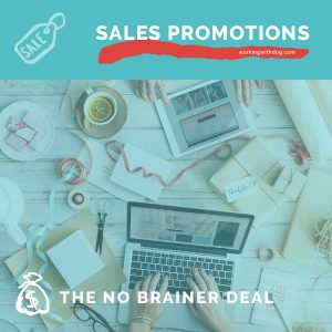 Promotions 101: The No-Brainer Deal