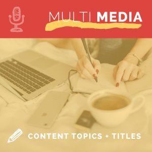 Choosing Content Topics & Titles